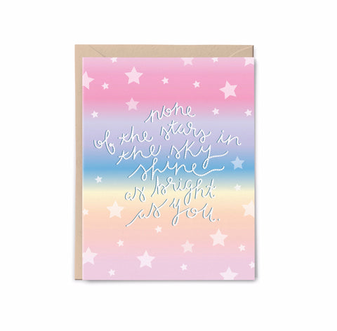 You Shine so Bright Card