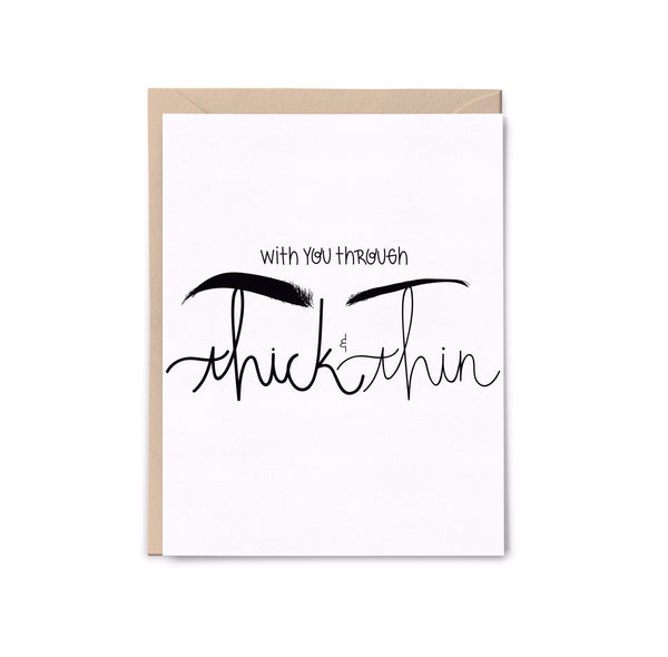 Thick + Thin Eyebrow Letterpress Card