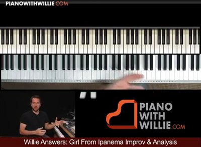 Willie Answers: Analysis/Improv  Girl from Ipanema