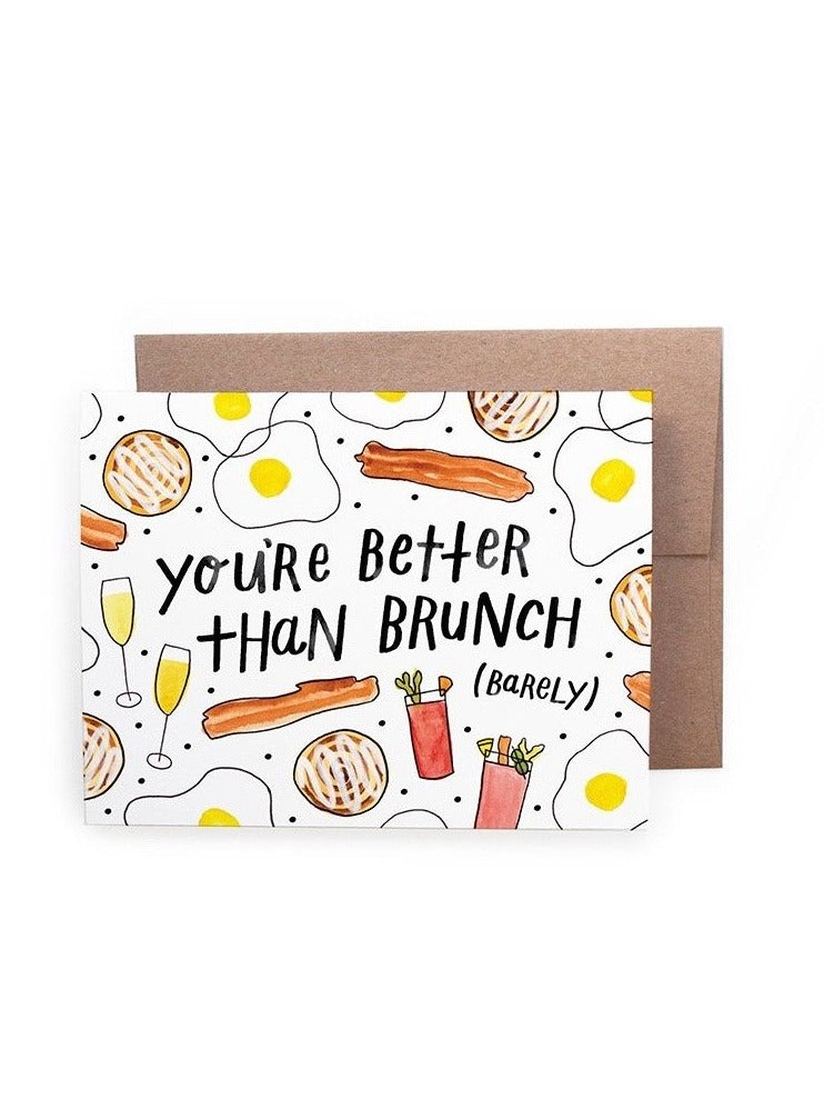 Better Than Brunch Card