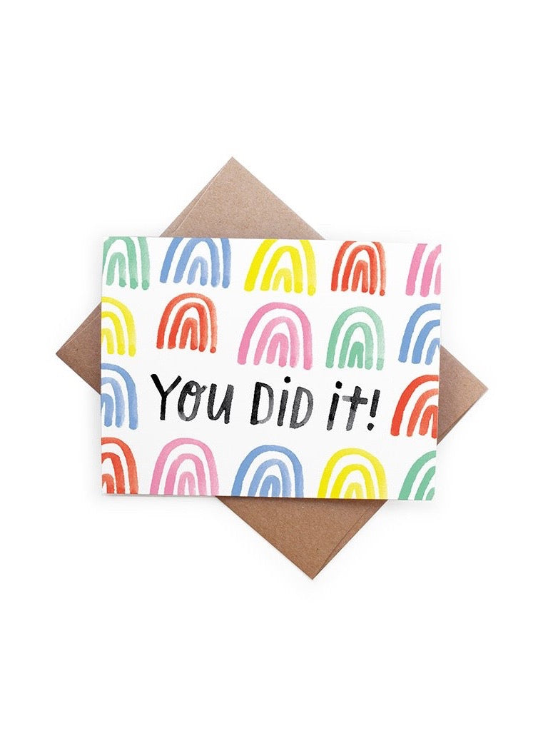 You Did It Rainbows Card