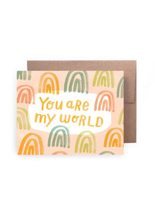 You Are My World Card
