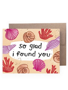 Glad I Found You Card