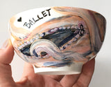 """BALLET Shoes"" Bowl"