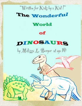 """The Wonderful World of Dinosaurs"""