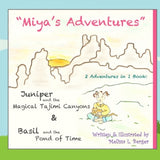 """Miya's Adventures"" - 2 Stories in 1 Book"