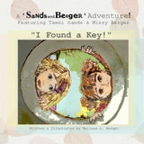 """I Found a Key!"" : A 'Sands and Berger' Adventure"