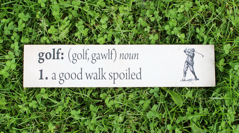 Golf (A Good Walk Spoiled) Plaque