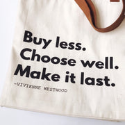 Buy Less Choose Well Tote