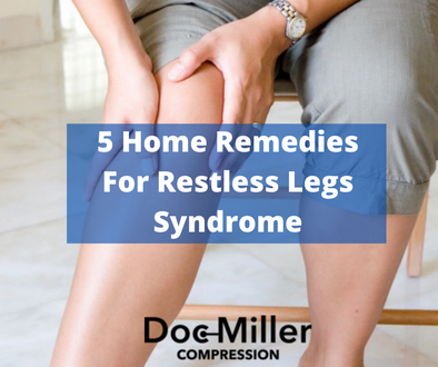 5 Home Remedies For Restless Legs Syndrome