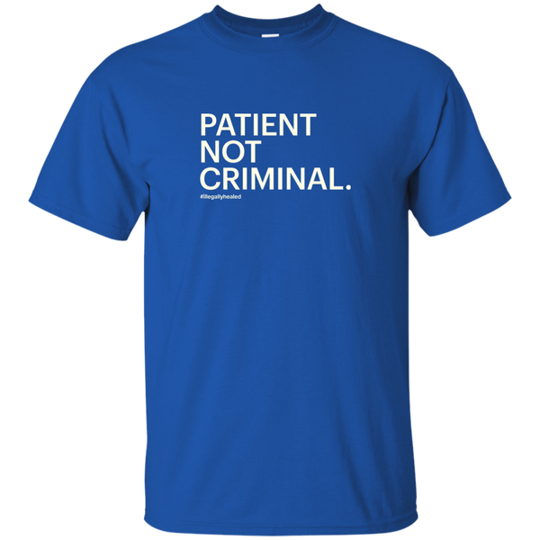 Patient  Not Criminal Tee