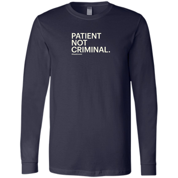 Patient Not Criminal Jersey Long Sleeve