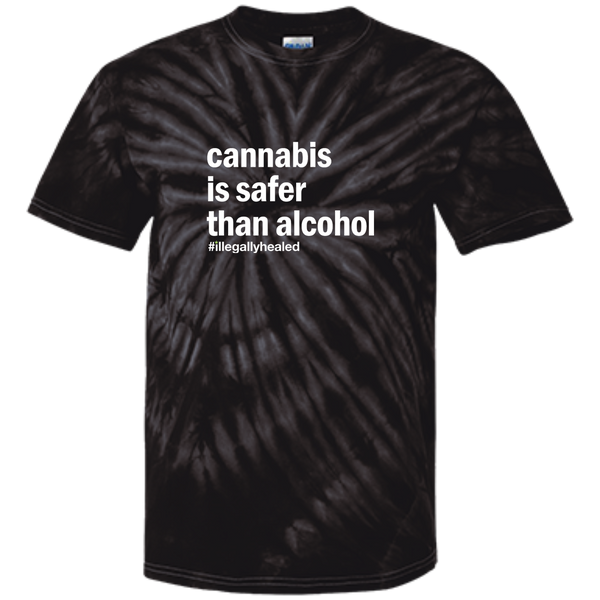 Cannabis is Safer Than Alcohol Tie Dye T-Shirt