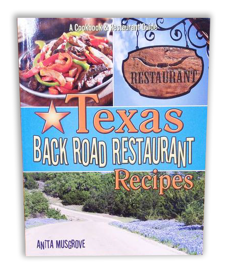 Texas Back Road Restaurant Cookbook