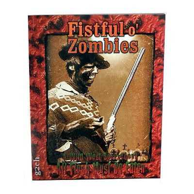 AFMBE RPG: Fistful o' Zombies