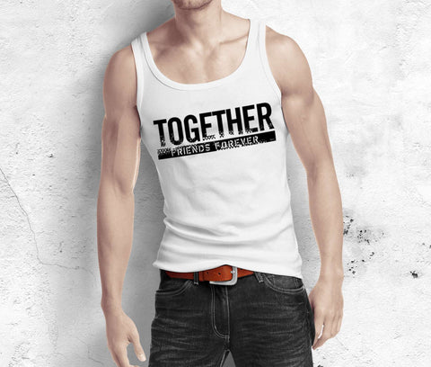 Together Forever - Best Friend Tank Top - Men