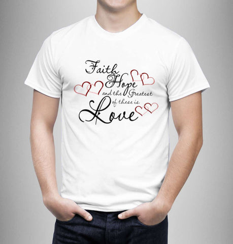 Faith, Hope & The Greatest - Love Tshirts - Men