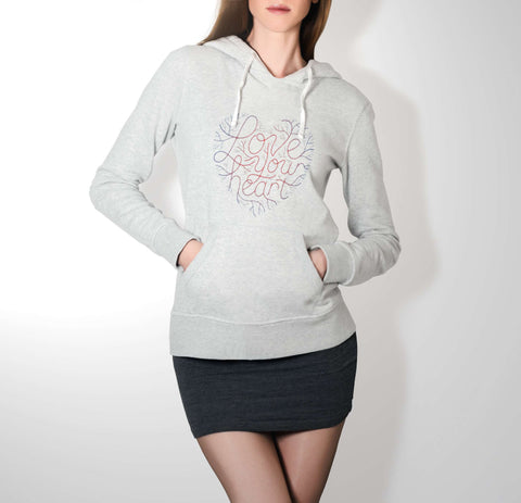 Love Your Heart - Love Hoodie For Women