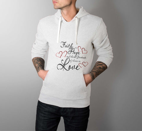 Faith, Hope & The  Greatest - Love Hoodies - Men