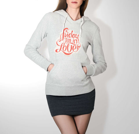 Friday I'm In Love - Love Hoodie For Women