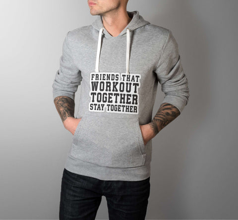 Friends That Workout Together - Best Friend Men Hoodie