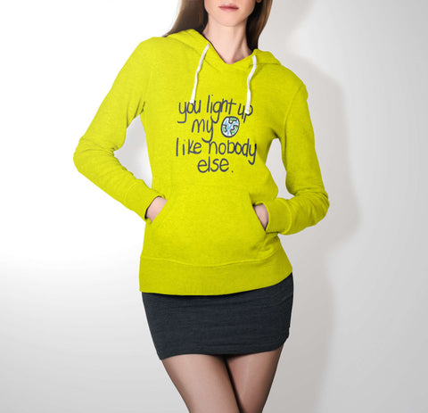You Light Up My World - Love Hoodie For Women