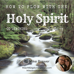 How To Flow With The Holy Spirit