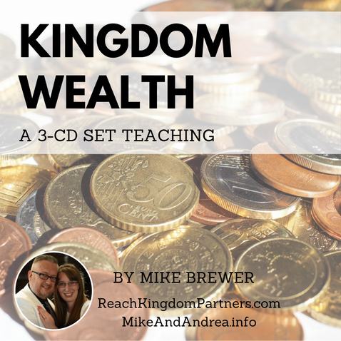 Kingdom Wealth and Wisdom Series (3 Part Teaching)