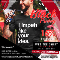 Wet Tee Shirt Black Friday 2019 Weekend Sale is On!