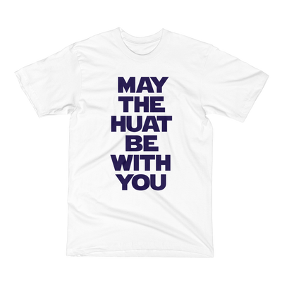 May The Huat Be With You Crew Neck S-Sleeve T-shirt