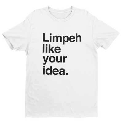 Limpeh Like Your Idea Crew Neck S-Sleeve T-shirt