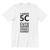 Singapore funny tshirt I have 5C, white by Kaobeiking, Singapore tshirt designer