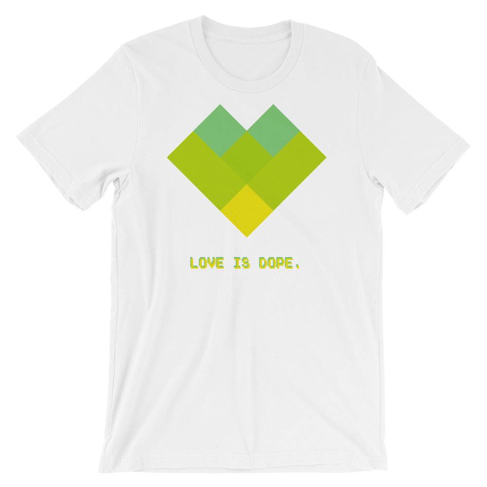 Love Is Dope T Shirt