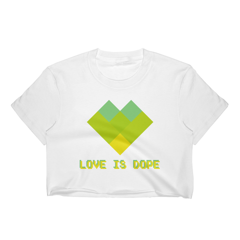 Love is Dope Crop Top (Boho)