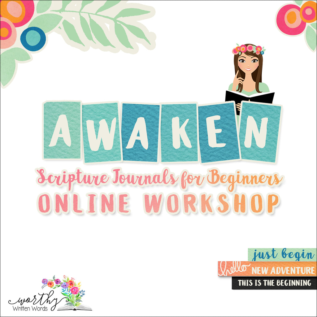 Awaken: Scripture Journals for Beginners Online Workshop