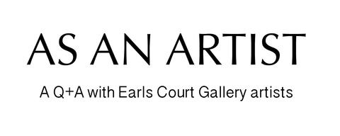 As An Artist with Earls Court Gallery