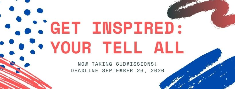 Get Inspired: Your Tell All