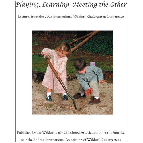 Playing, Learning, Meeting the Other