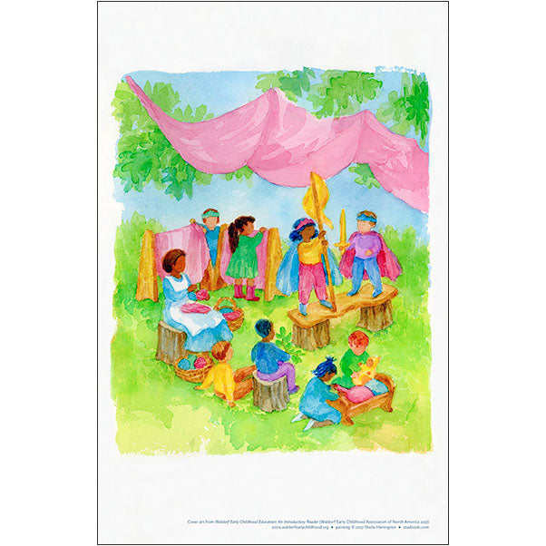 Waldorf Early Childhood Education: An Introductory Reader - WECAN Cover Art Prints for Home and Classroom