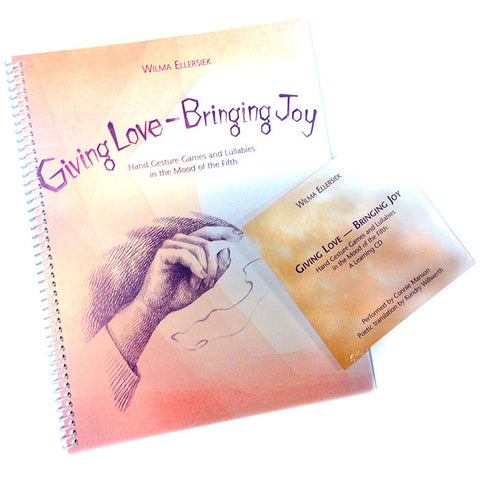 Giving Love, Bringing Joy with Companion CD