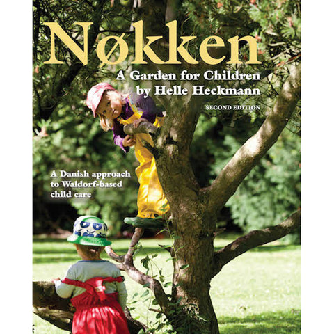Nøkken: A Garden for Children (Second Edition)