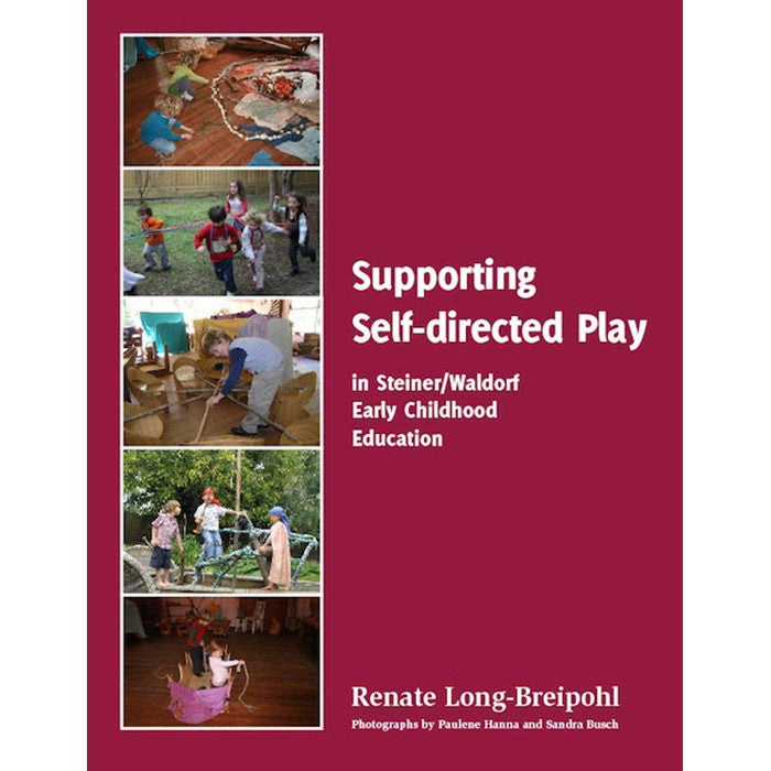 Supporting Self-directed Play in Steiner/Waldorf Early Childhood Education