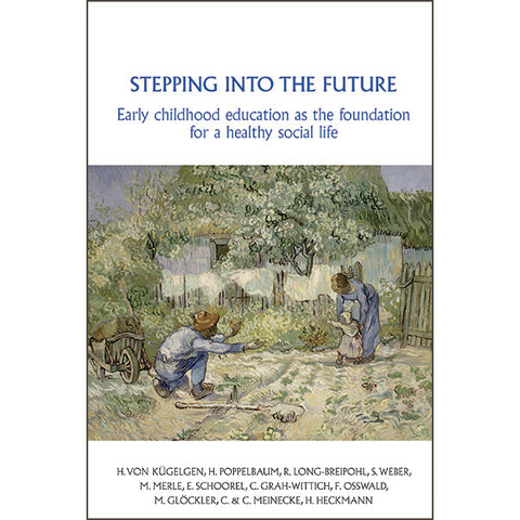 Stepping into the Future: Early childhood education as the foundation for a healthy social life