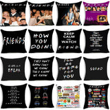 Friends TV Show Funny Quote Black Cushion Cover Polyester Decorative Cushion Cover Couple Married Home Bedroom Decoration Gift .
