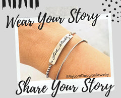 Lora Douglas Jewelry Wear your story share your story