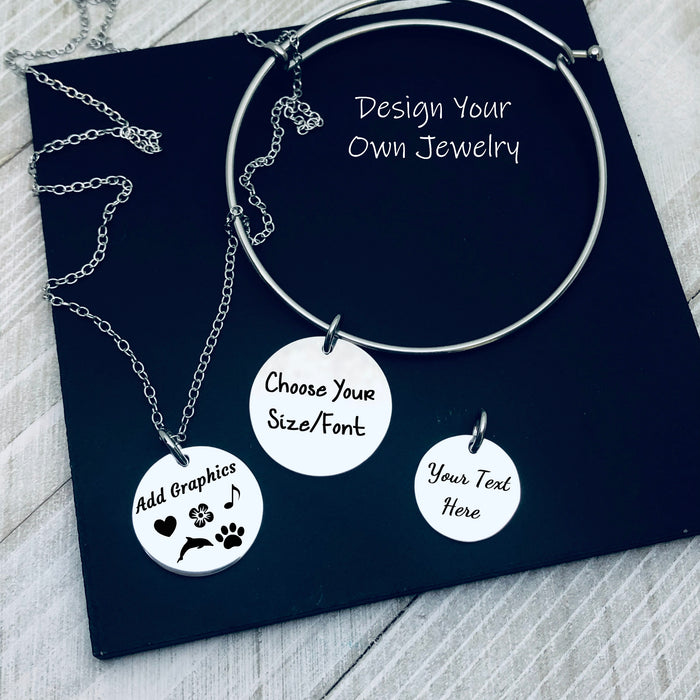 Design Your Own Engraved Charm, Necklace, or Bracelet (Large Disc)