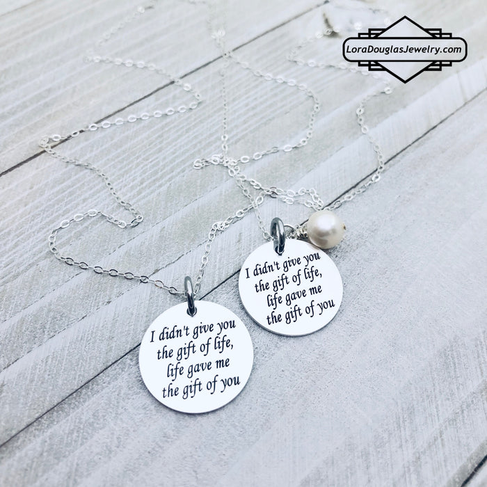 I Didn't Give You The Gift of Life, Life Gave Me The Gift of You - Lora Douglas Jewelry