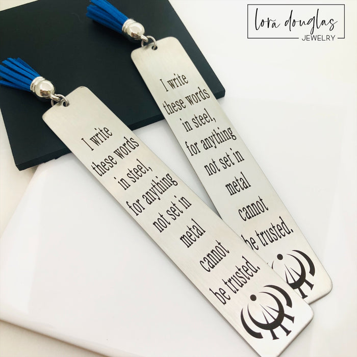 Mistborn Inspired Bookmark, I Write These Words in Steel..., Steel Bookmark with Tassel