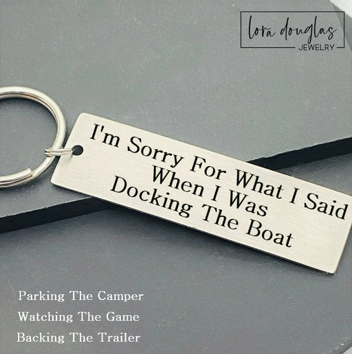 I'm Sorry For What I Said When I Was..., Metal Key chain