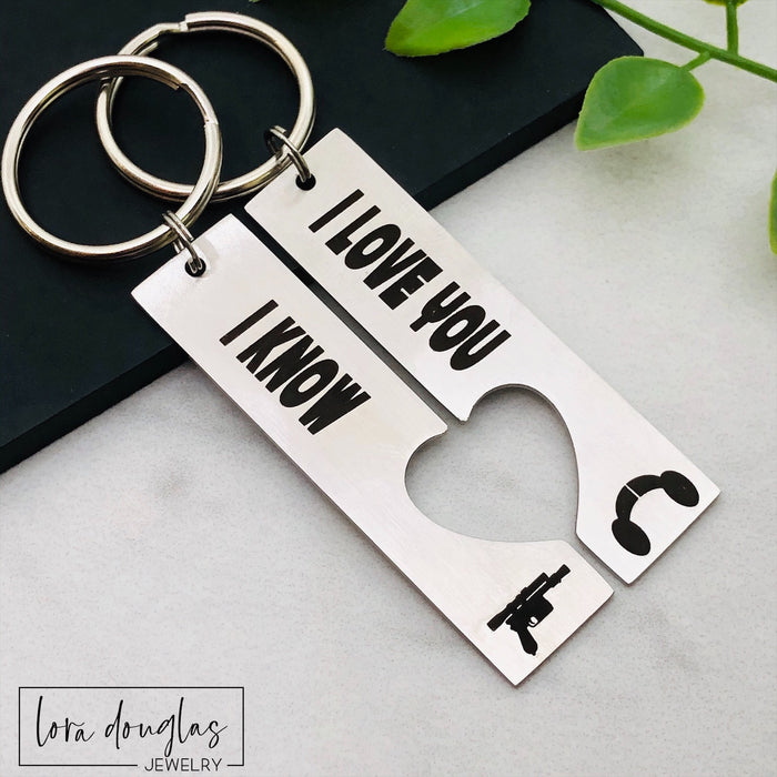 I Love You, I Know, His and Hers Key Chains